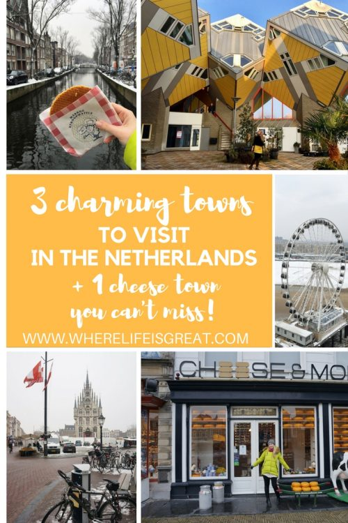 3 charming towns to visit in the Netherlands