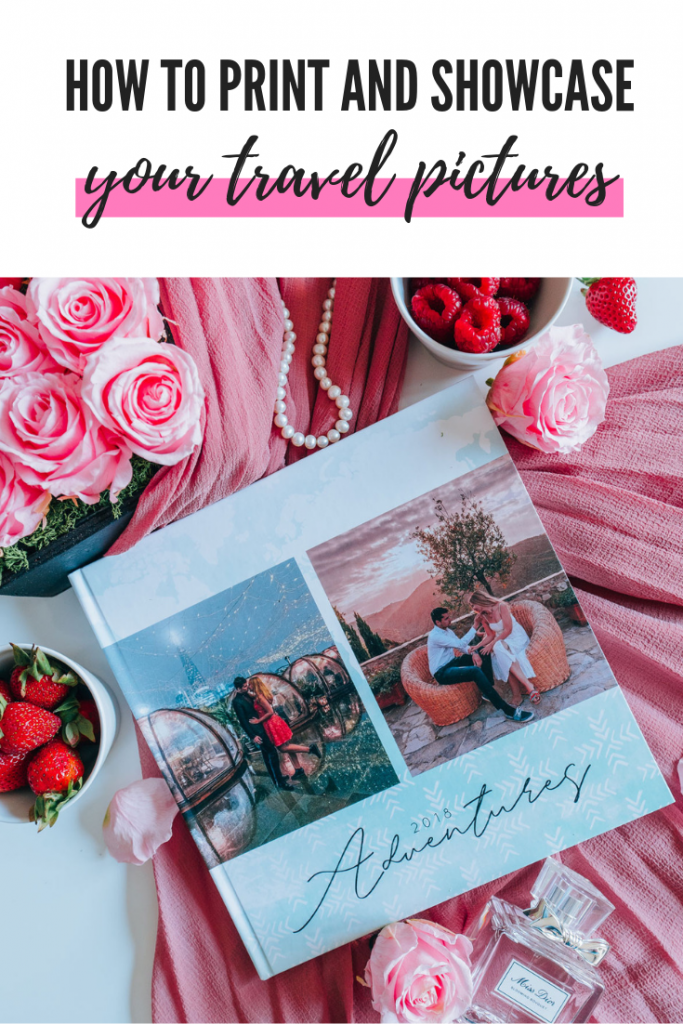 How to print and showcase your travel pictures? A simple guide to a beautiful photo book!